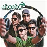 Oba Oba Samba House Cd Original I Love You Baby Novo
