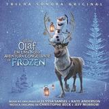 Olaf Em Uma Nova Aventura De Frozen   Ost Disney