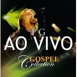 P G   Ao Vivo   Gospel Collection