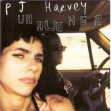 P J Harvey   Uh Huh Her Cd  Novo Lacrado Raro Original Vejam