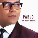 Pablo Um Novo Passo   Cd Sertanejo