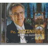 Padre Zezinho   Cd Grandes Sucessos   Lacrado