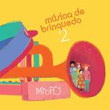 Pato Fu   Música De Brinquedo 2   Digipack