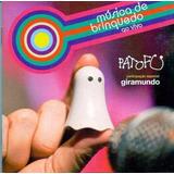 Patofu Giramundo Musica De Brinquedo Cd Lacrado
