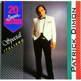 Patrick Dimon Cd 20 Super Sucessos Especial Italiano