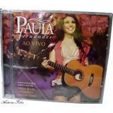 Paula Fernandes Ao Vivo Cd Original Novo Lacrado