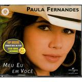 Paula Fernandes Cd Single Meu Eu Em Você 2 Versões   Lacrado