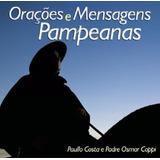 Paullo Costa E Padre Osmar Coppi Orações E Mensagens Pampe