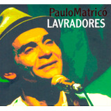 Paulo Matricó   Lavradores