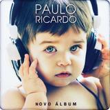 Paulo Ricardo   Novo Álbum