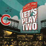 Pearl Jam   Let s Play Two