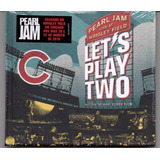 Pearl Jam   Live At Wrigley Field  Let s Play Two Cd Lacrado