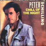Peter Schilling   Chill Of The Night