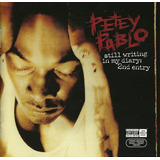 Petey Pablo ¿ Still Writing In My Diary: 2nd Entry