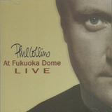 Phil Collins Live At Fukuoka Dome   Cd Rock