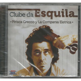 Pirisca Grecco   Clube Da Esquila   Cd Novo   Música Gaúcha
