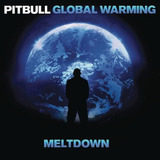 Pitbull ¿global Warming Meltdown Deluxe    Cd Eletrônica