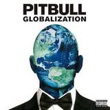 Pitbull   Globalization