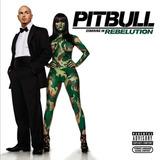 Pitbull Rebelution   Cd Eletrônica