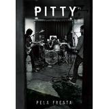 Pitty   Pela Fresta   Dvd