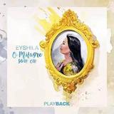 Playback  Eyshila O Milagre Sou Eu
