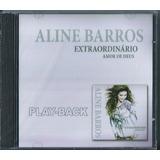 Playback Aline Barros Extraordinário Amor De Deus Mk Lc11