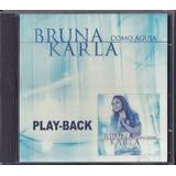Playback Bruna Karla Como Águia Mk Lc11