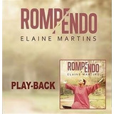Playback Elaine Martins   Rompendo   Lancamento