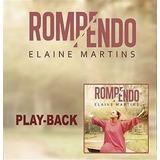 Playback Elaine Martins Rompendo   Original