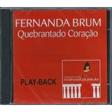 Playback Fernanda Brum Quebrantado Coração Mk Lc11