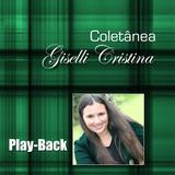 Playback Giselli Cristina Coletânea Bl58