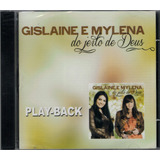 Playback Gislaine E Mylena   Do Jeito De Deus