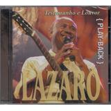 Playback Lázaro   Testemunho E Louvor