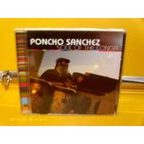 Poncho Sanchez   Soul Of The Conga   Cd Importado Lacrado