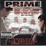Prime Suspects ¿ Guilty Til Proven Innocent