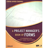 Project Manager s Book Of Forms  A   With Cd   4th Ed
