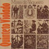 Quinteto Violado   A Missa Do Vaqueiro   Cd