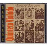 Quinteto Violado   Cd Missa Do Vaqueiro   1976