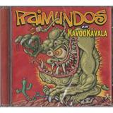 Raimundos   Cd Kavookavala   2002   Lacrado De Fábrica