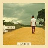 Rashid   A Coragem Da Luz   Cd Digipack