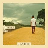 Rashid   A Coragem Da Luz   Cd