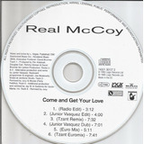 Real Mccoy   Come And Get Your Love   Single