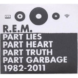 Rem Part Lies heart truth garbage 1982 2011 2 Cds Raros Novo