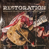 Restoration   Reimagining The Songs Of Elton John And Bernie