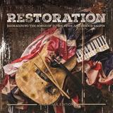 Restoration   Reimagining The Songs Of Elton John And Bernie