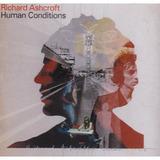 Richard Ashcroft   Human Conditions