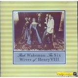 Rick Wakeman 1973 The Six Wives Of Henry Viii Cd