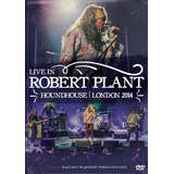 Robert Plant   Live In Houndhouse   London 2014   Dvd