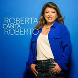Roberta Miranda ¿canta Roberto   Cd Mpb