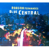 Robson Fernandes Cd Blue Central Robson Fernandes Cd 2017